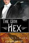The 13th Hex by Jordan Hawk