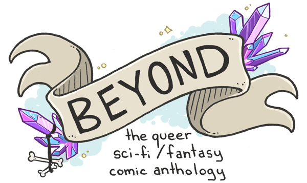 Beyond: The Queer Sci-Fi and Fantasy Comic Anthology Cover