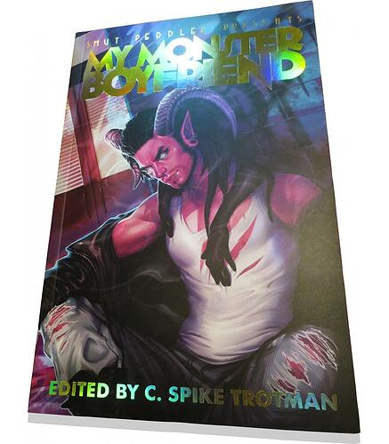 Smut Peddler Presents: My Monster Boyfriend Cover