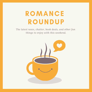 Romance Roundup