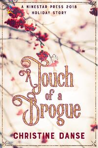 Cover of A Touch of a Brogue by Christine Danse