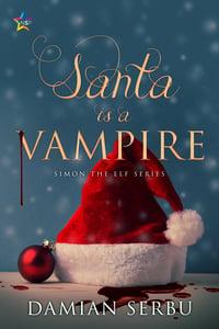 Cover of Santa is a Vampire by Damien Serbu