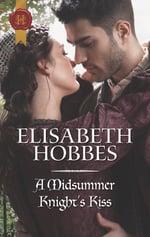 a-midsummer-knights-kiss