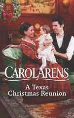 Cover of historical romance, A Texas Christmas Reunion, by Carol Arens