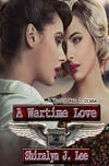 Cover of A Wartime Love, WWII lesbian romance
