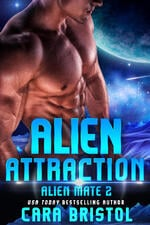 Alien Attraction, by Cara Bristol, scifi romance