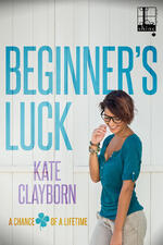 Cover of Beginner's Luck, contemporary romance by Kate Clayborn