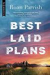 best-laid-plans-parrish