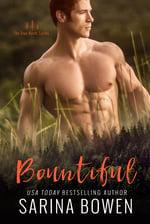 Bountiful, contemporary romance by Sarina Bowen