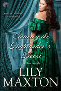 Cover of Claiming the Highlander's Heart, by Lily Maxton