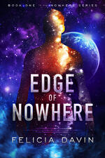 Cover of Edge of Nowhere m/m sci-fi romance from Felicia Davin