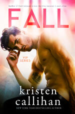 Cover of FALL, contemporary romance by Kristen Callihan
