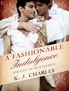 A Fashionable Indulgence by KJ Charles, historical m/m romance