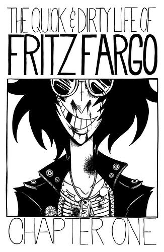 The Quick & Dirty Life of Fritz Fargo Cover