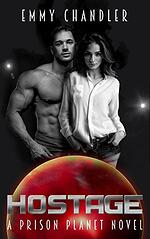 Cover of Hostage, sci-fi romance from Emmy Chandler
