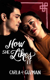 how-she-likes-it