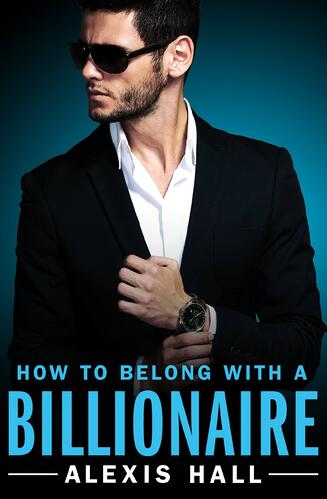 How to Belong With a Billionaire Cover