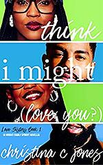 i-think-i-might-love-you