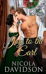 Cover of Joy to the Earl, historical romance by Nicola Davidson