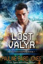 Cover Lost Valyr Book 7 by Pauline Baird Jones