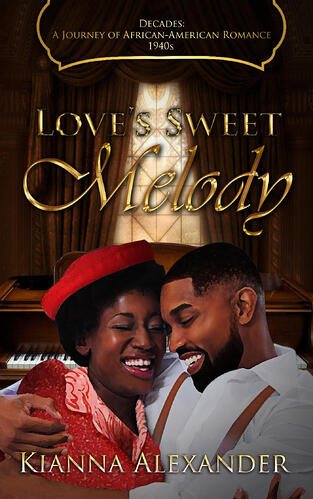 Cover of Love's Sweet Melody by Kianna Alexander