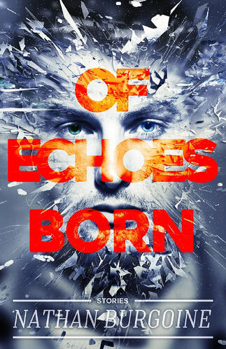 Of Echoes Born Cover