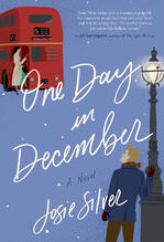 Cover of One Day in December, by Josie Silver