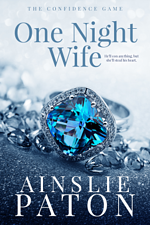 One Night Wife Contemporary romance by Ainslie Paton