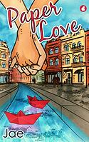 Cover of Paper Love, by Jae
