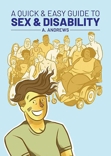 A Quick and Easy Guide to Sex and Disability Cover