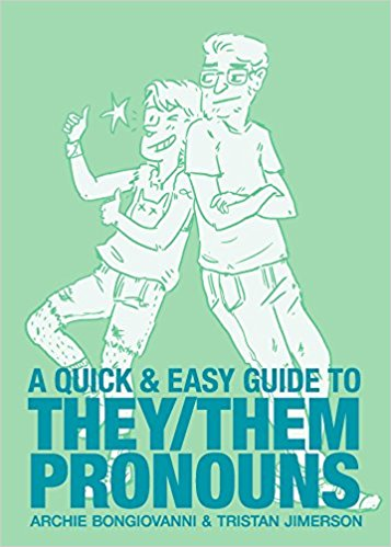 A Quick and Easy Guide to They/Them Pronouns Cover