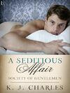 A Seditious Affair, m/m historical romance by KJ Charles