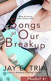 Cover of Jay E Tria's Songs of Our Breakup, a contemporary romance set in Manila, The Philippines