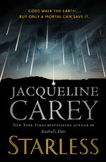 Cover of Starless, fantasy novel by Jacqueline Carey