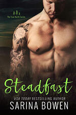 Steadfast, contemporary romance by Sarina Bowen