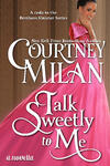 talk-sweetly-to-me