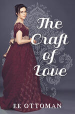 Cover of historical romance The Craft of Love by E.E. Ottoman