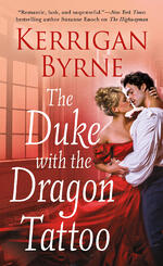 Cover of The Duke with the Dragon Tattoo, historical romance by Kerrigan Byrne