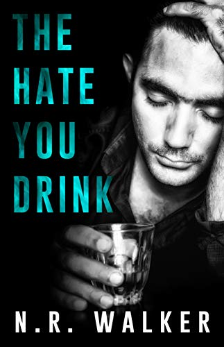 The Hate You Drink Cover