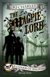 The Magpie Lord by KJ Charles