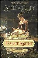 Cover of The Parfit Knight, by Stella Riley
