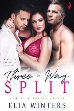 Cover of erotic romance, Three-Way Split, by Elia Winters