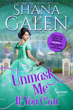 Cover of historical romance, Unmask Me if You Can, by Shana Galen